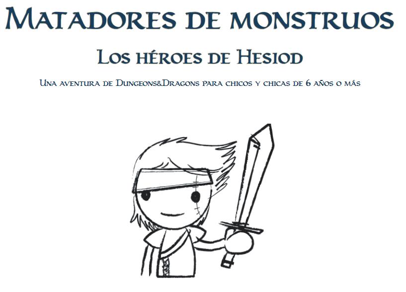 Matadores de Monstruos: los Héroes de Hesiod